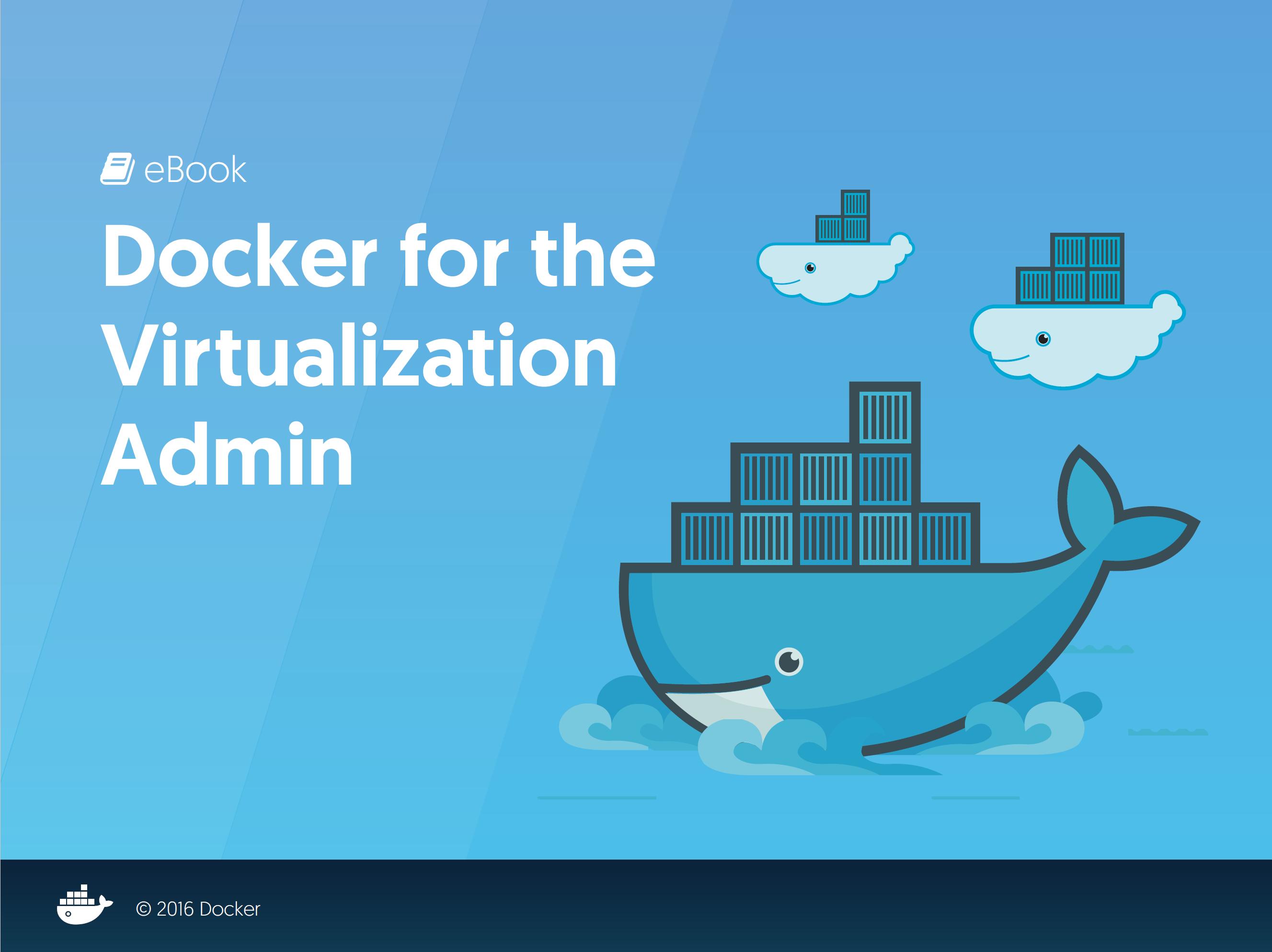 Книга Docker for the Virtualization Admin